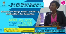 "Dr. Lisa McClean-Trotman's session: ""Behaviour Change Amidst Covid-19: Implications for Education"""